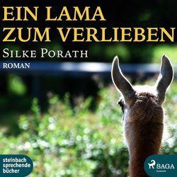 Ein Lama zum Verlieben von Ahlemeier,  Juliane, Porath,  Silke