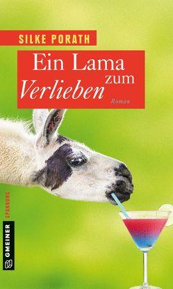 Ein Lama zum Verlieben von Porath,  Silke