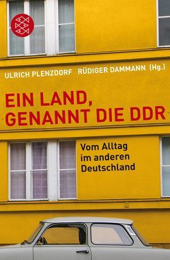 Ein Land, genannt die DDR von Dammann,  Rüdiger, Plenzdorf,  Ulrich