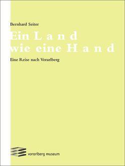Ein Land wie eine Hand von Seiter,  Bernhard