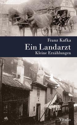 Ein Landarzt von Fuchs,  Elisabeth, Hruska,  Karel, Kafka,  Franz