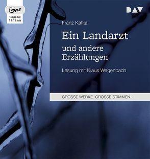 Ein Landarzt und andere Erzählungen von Kafka,  Franz, Wagenbach,  Klaus