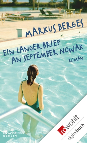 Ein langer Brief an September Nowak von Berges,  Markus, Gursky,  Andreas, Zimmer,  Dieter E.