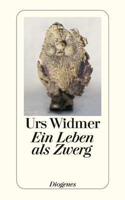 Ein Leben als Zwerg von Widmer,  Urs