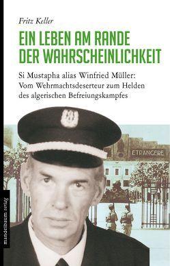 Ein Leben am Rande der Wahrscheinlichkeit von Keller,  Fritz