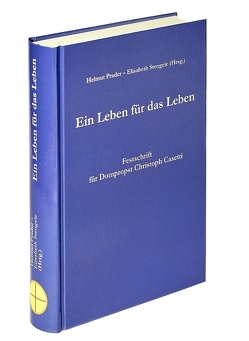 Ein Leben für das Leben von Prader,  Helmut, Stengele,  Elisabeth