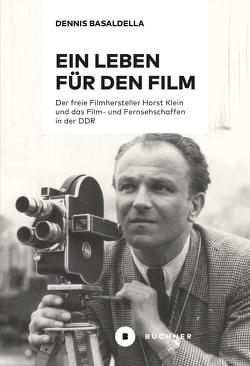 Ein Leben für den Film von Basaldella,  Dennis
