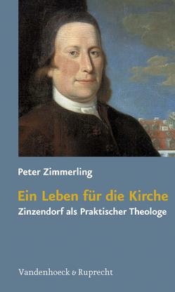 Ein Leben für die Kirche von Meyer,  Dietrich, Vogt,  Peter, Zimmerling,  Peter