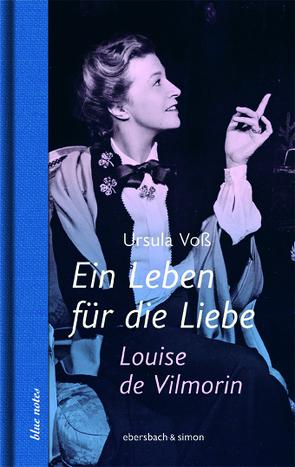 Ein Leben für die Liebe von Voss,  Ursula
