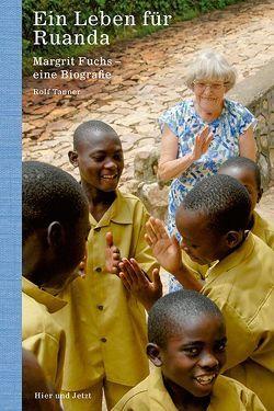 Ein Leben für Ruanda von Tanner,  Rolf