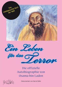 Ein Leben für den Terror von Zeller,  Bernd
