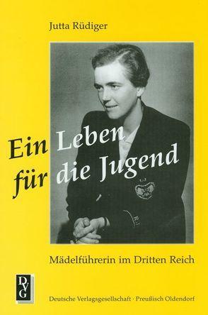 Ein Leben für die Jugend von Rüdiger,  Jutta
