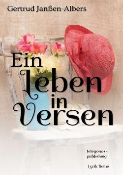 Ein Leben in Versen von Janßen-Albers,  Gertrud