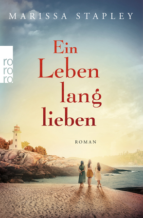 Ein Leben lang lieben von Naumann,  Katharina, Stapley,  Marissa