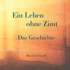 Ein Leben ohne Zimt von Schmid,  Martin