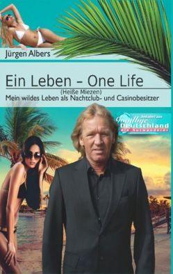 Ein Leben – One Life von Albers,  Jürgen