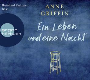 Ein Leben und eine Nacht von Becker,  Martin Ruben, Griffin,  Anne, Kuhnert,  Reinhard