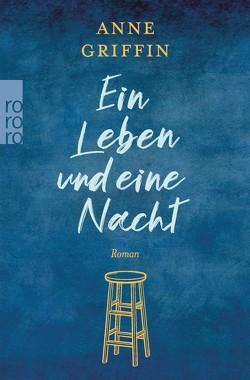 Ein Leben und eine Nacht von Becker,  Martin Ruben, Griffin,  Anne