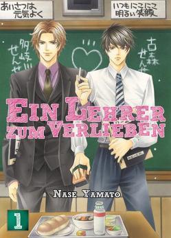 Ein Lehrer zum Verlieben von Yamato,  Nase