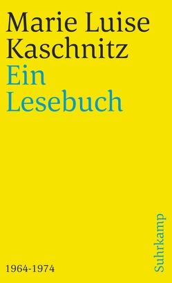 Ein Lesebuch 1964-1974 von Kaschnitz,  Marie Luise, Vormweg,  Heinrich