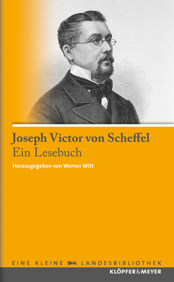 Ein Lesebuch von Scheffel,  Joseph Victor von, Witt,  Werner