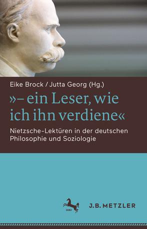 """""""- ein Leser, wie ich ihn verdiene"""" von Brock,  Eike, Georg,  Jutta"""