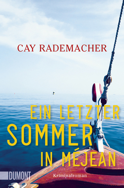 Ein letzter Sommer in Méjean von Rademacher,  Cay