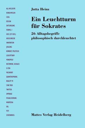 Ein Leuchtturm für Sokrates von Heinz,  Jutta