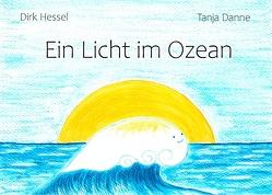 Ein Licht im Ozean von Danne,  Tanja, Hessel,  Dirk