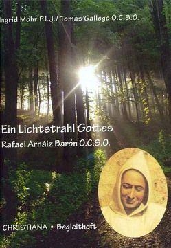 Ein Lichtstrahl Gottes von Mohr P.I.J.,  Ingrid