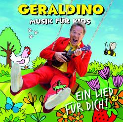 Ein Lied für Dich! von Geraldino