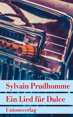 Ein Lied für Dulce von Kalscheuer,  Claudia, Prudhomme,  Sylvain