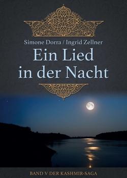 Ein Lied in der Nacht von Dorra,  Simone, Zellner,  Ingrid