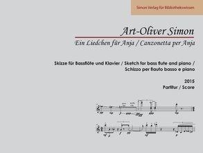 Ein Liedchen für Anja von Simon,  Art-Oliver