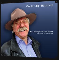 """Ein Limburger Original erzählt von Butzbach,  Günter """"Ilo"""""""