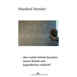 Ein Lob den Schülern von Hensler,  Manfred