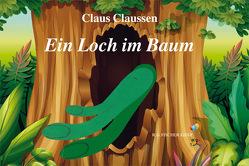 Ein Loch im Baum von Claussen,  Claus