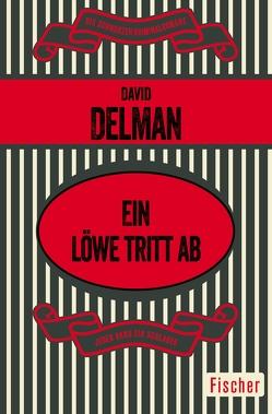 Ein Löwe tritt ab von Delman,  David, Prost,  Klaus
