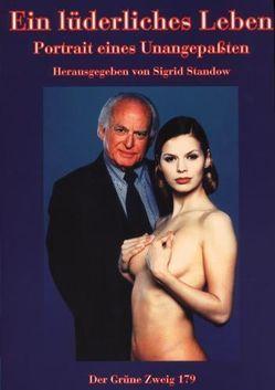 Ein lüderliches Leben von Behrendt,  Joachim E, Borneman,  Ernest, Schwendter,  Rolf, Standow,  Sigrid