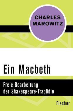Ein Macbeth von Günther,  Frank, Marowitz,  Charles