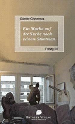 Ein Macho auf der Suche nach seinem Stuntman von Ohnemus,  Günter