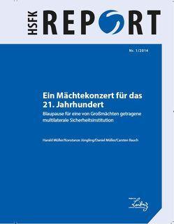 Ein Mächtekonzert für das 21. Jahrhundert von Jüngling,  Konstanze, Mueller,  Daniel, Mueller,  Harald, Rauch,  Carsten