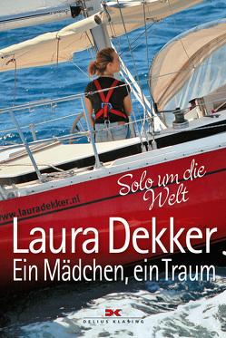 Ein Mädchen, ein Traum von Dekker,  Laura