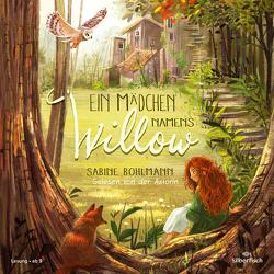 Ein Mädchen namens Willow von Bohlmann,  Sabine