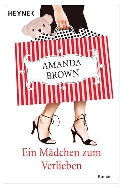 Ein Mädchen zum Verlieben von Brown,  Amanda