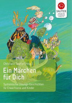 Ein Märchen für Dich von Graupner,  Sylvia, Sautter,  Christiane