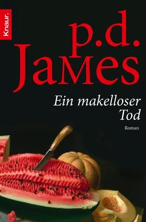 Ein makelloser Tod von Ahlers,  Walter, Elke,  Link, James,  P. D.