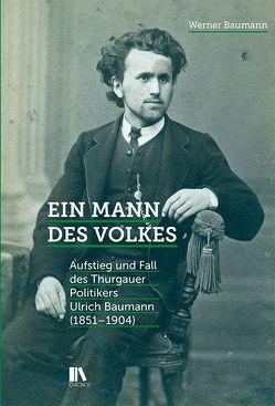 Ein Mann des Volkes von Baumann,  Werner