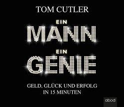 Ein Mann. Ein Genie von Cutler,  Tom, Dirik,  Umut, Müller,  Wolfdietrich