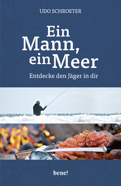 Ein Mann, ein Meer. von Schroeter,  Udo, Zett,  Timo